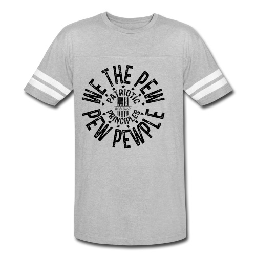 OTHER COLORS AVAILABLE WE THE PEW PEW PEWPLE B - Vintage Sport T-Shirt