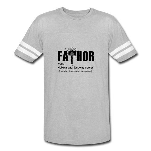 Fa Thor Like Dad Just Way - Vintage Sport T-Shirt