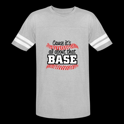 all about that base - Vintage Sport T-Shirt