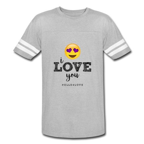 I LOVE you - Vintage Sport T-Shirt