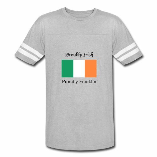 Proudly Irish, Proudly Franklin - Vintage Sport T-Shirt
