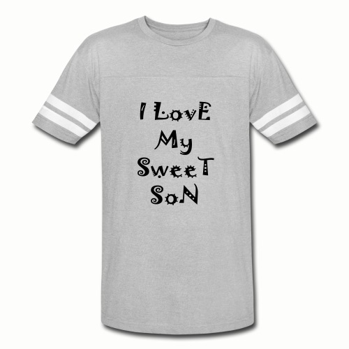I love my sweet son - Vintage Sport T-Shirt