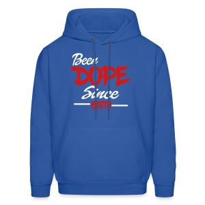 Been Dope Since Birth - Men's Hoodie
