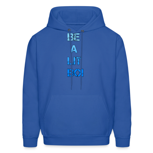 BE A LIT BOI Special - Men's Hoodie