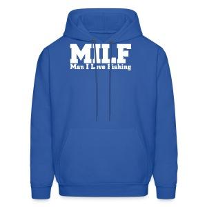 MILF - Man I Love Fishing Funny T-Shirt - Men's Hoodie