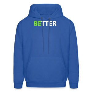 be better - Men's Hoodie