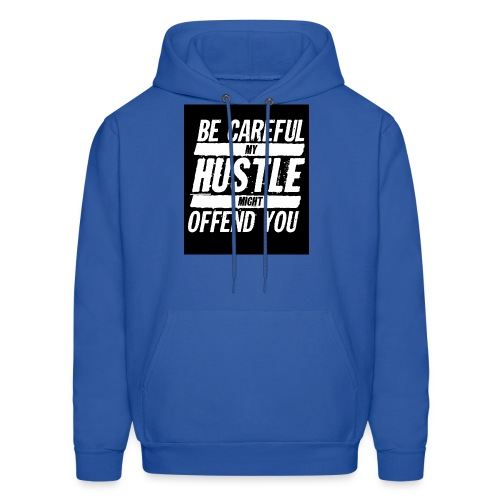 My Hustle Might Offend You - Men's Hoodie