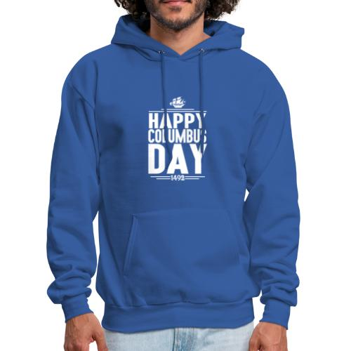 HAPPY COLUMBUS DAY - Men's Hoodie