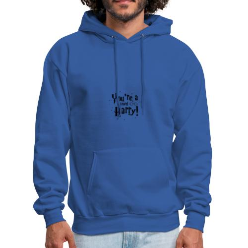 You're a wizard Harry - Men's Hoodie