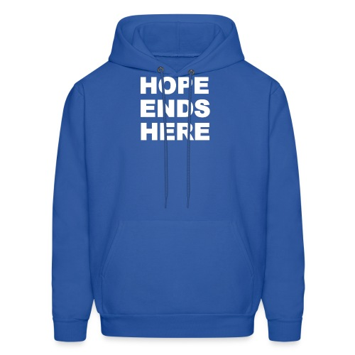 Hope Ends Here - Men's Hoodie