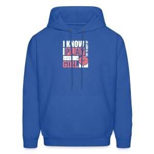 I Know I Play Like A Girl: Try To Keep Up T Shirt - Men's Hoodie