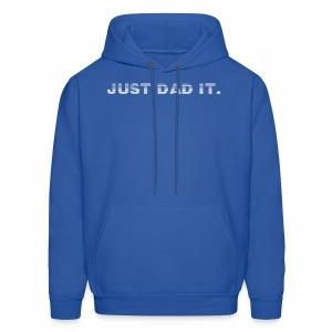 JUST DAD IT. - Men's Hoodie