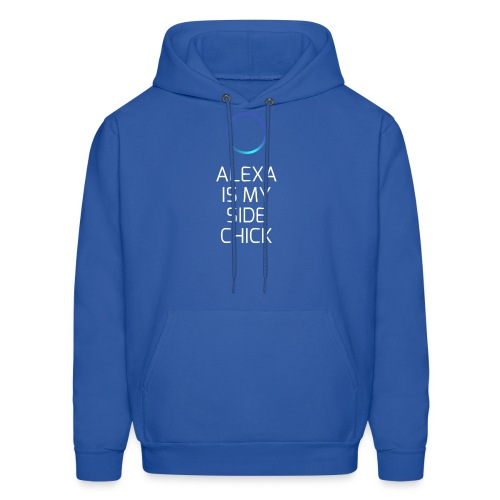 Alexa Is My Side-Chick - Men's Hoodie