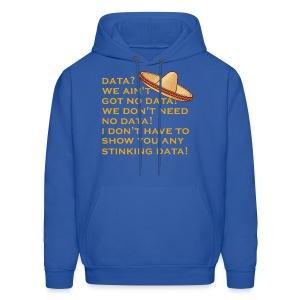 no stinking data - Men's Hoodie