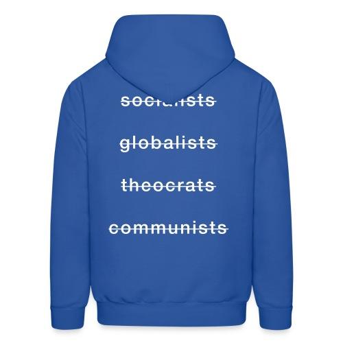 Socialists, Globalists, Theocrats, and Communists - Men's Hoodie