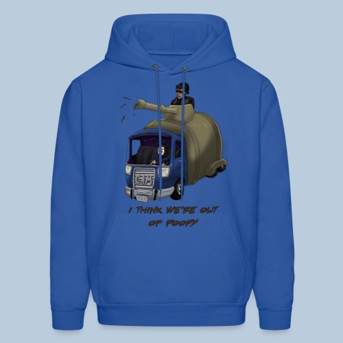 I think we're out of poopy - Men's Hoodie