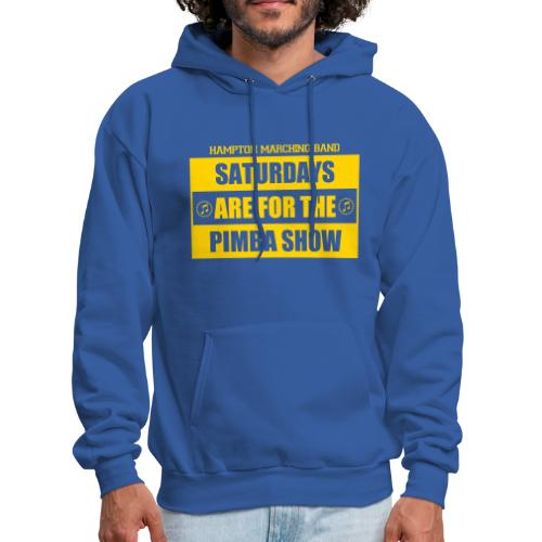 Saturdays are for the PIMBA Show - Men's Hoodie