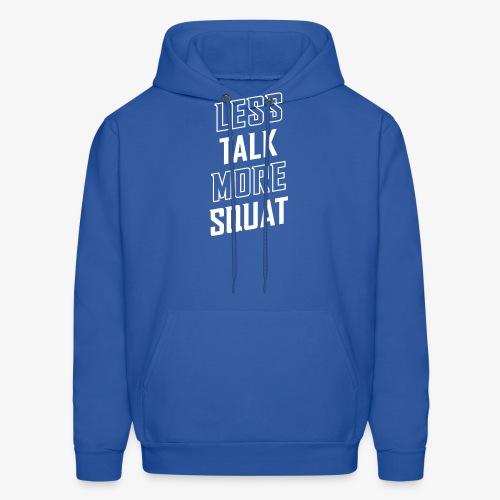 Less Talk More Squat - Men's Hoodie