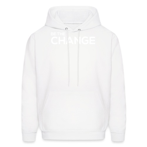 Be the Change - Men's Hoodie