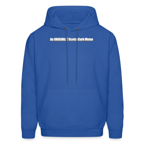 An ORIGINAL ScotchCarb Meme - Men's Hoodie