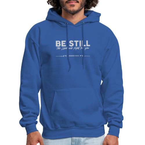 Be Still, the Lord will fight for you - Men's Hoodie