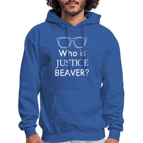 Who Is Justice Beaver - Men's Hoodie