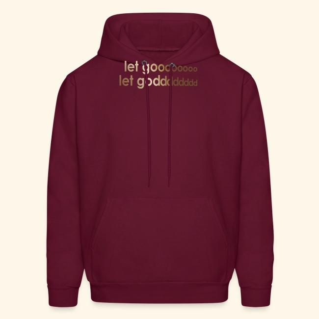 LET GO LET GOD LGLG #4