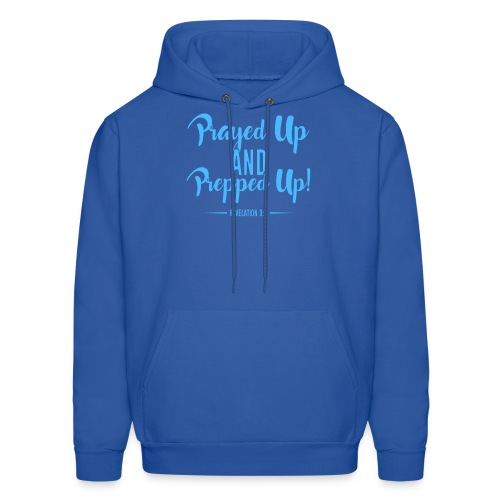 Prayed Up and Prepped Up - Men's Hoodie