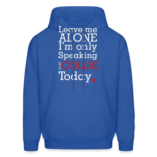 Leave Me Alone - Men's Hoodie
