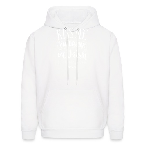 Kiss Me. I'm Drunk. Or Irish. Or Whatever. - Men's Hoodie