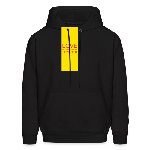 LOVE A WORD YOU GIVE POWER TO - Men's Hoodie