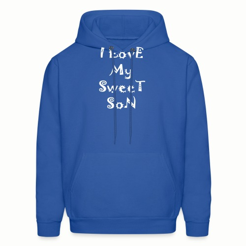 I love my sweet son - Men's Hoodie
