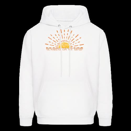Sunshine On My Mind - Men's Hoodie