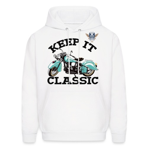 keep it classic1 - Men's Hoodie