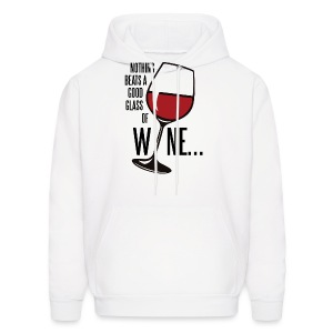 Nothing Beats a Good Glass of Wine - Men's Hoodie