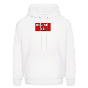 Smoke Weed and Chill Tshirt 420 wear Legalize It - Men's Hoodie