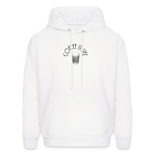 Coffee is life - Men's Hoodie