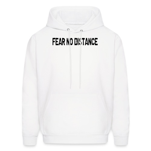 Fear No Distance - Men's Hoodie