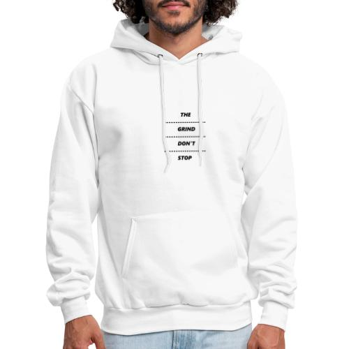THE GRIND DONT STOP | DOT PRINT - Men's Hoodie