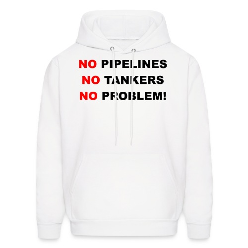 No Pipelines, No Tankers, No Problem! Men's Organi - Men's Hoodie