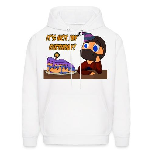 not my birthday - Men's Hoodie