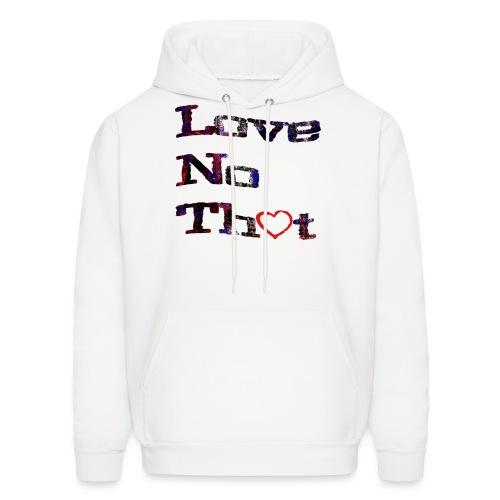 Love No - Men's Hoodie