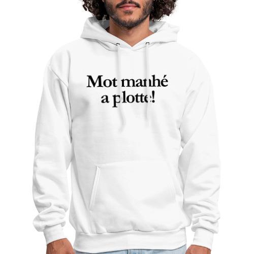 Word manhe a plotte - Men's Hoodie