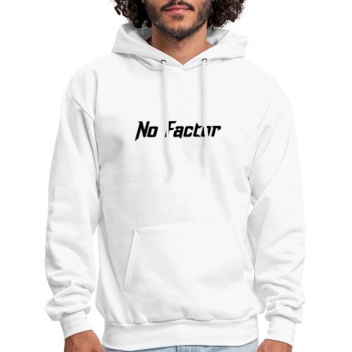 No Factor - Men's Hoodie