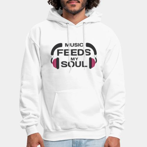 music feeds my soul - Men's Hoodie