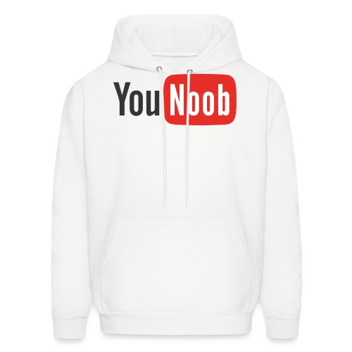 You Noob T Shirt - Men's Hoodie