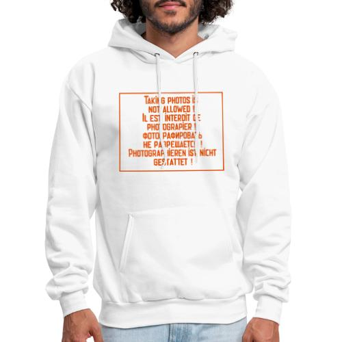 No photography allowed. - Men's Hoodie