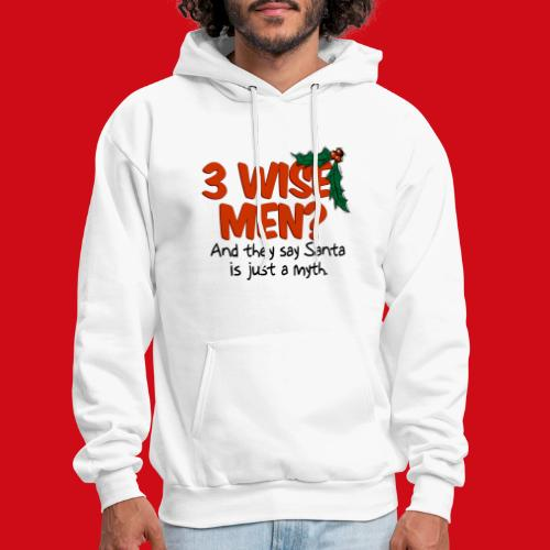 3 Wise Men? - Men's Hoodie