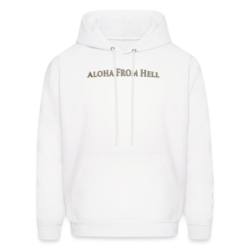 Aloha from hell - Men's Hoodie