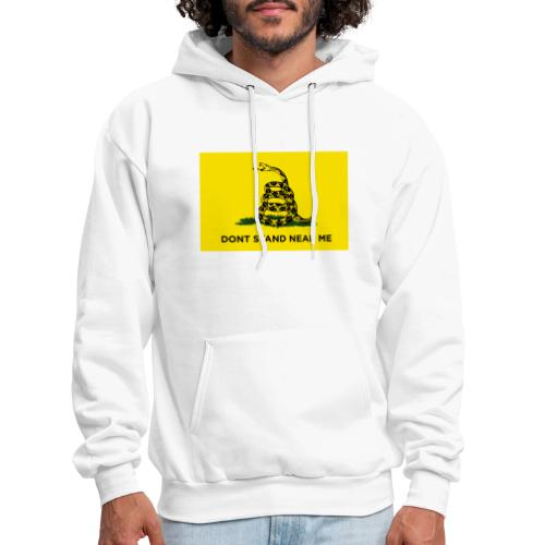 DONT STAND NEAR ME Gadsden flag - Men's Hoodie